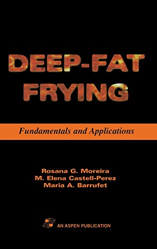 9780834213210: Deep Fat Frying: Fundamentals and Applications (Food Engineering Series)