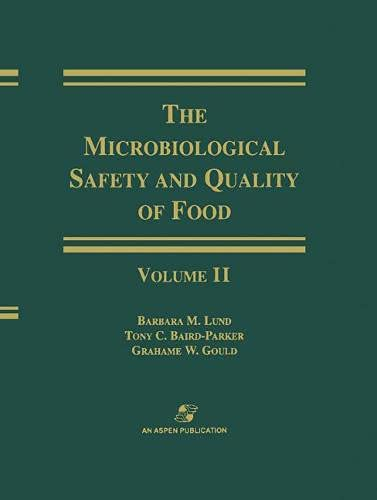 9780834213234: Microbiological Safety and Quality of Food