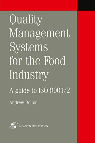 9780834213333: Quality Management Systems for the Food Industry: A guide to ISO 9001/2