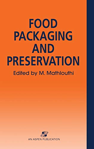 9780834213494: Food Packaging and Preservation