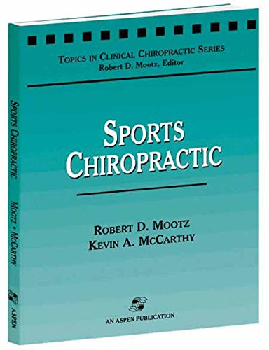9780834213753: Sports Chiropractic (Topics in Clinical Chiropractic Series)