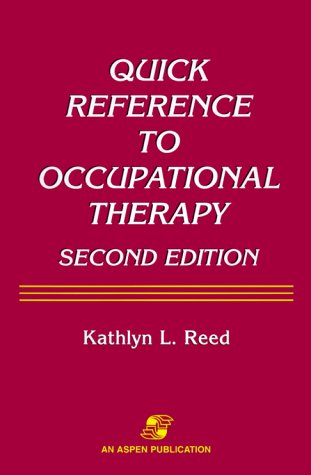 9780834216310: Quick Reference to Occupational Therapy