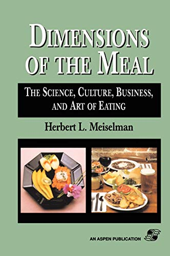 9780834216419: Dimensions Of The Meal: Science, Culture, Business, Art