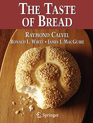 9780834216464: The Taste of Bread: A Translation of Le Gout Du Pain, Comment Le Preserver, Comment Le Retrouver
