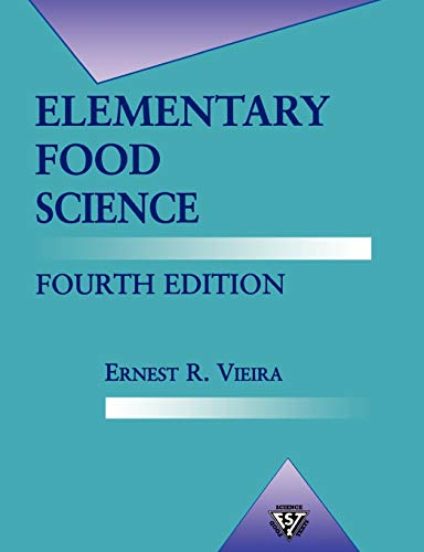 9780834216570: Elementary Food Science (Food Science Texts Series) 4th Edition