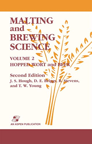 Malting and Brewing Science Volume 2: Hopped: J.S. Hough; D.E.