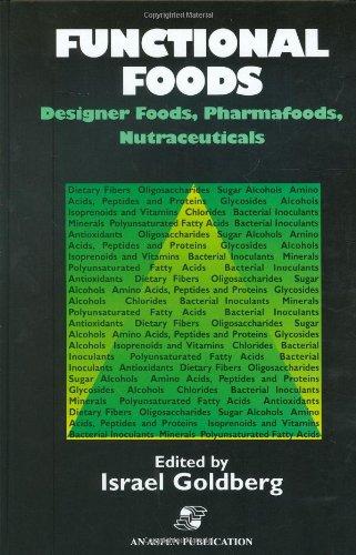 9780834216884: Functional Foods: Designer Foods, Pharmafoods, Nutraceuticals
