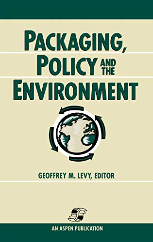 Packaging, Policy and the Environment: Geoffrey M. Levy