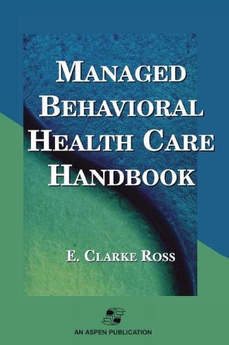 9780834217270: Managed Behavioral Health Care Handbook