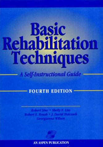 9780834217324: Basic Rehabilitation Techniques: A Self-Instructional Guide