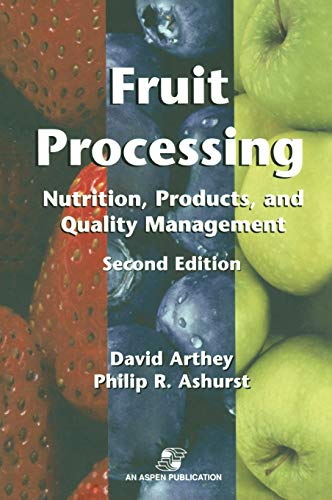 9780834217331: Fruit Processing: Nutrition, Products, and Quality Management