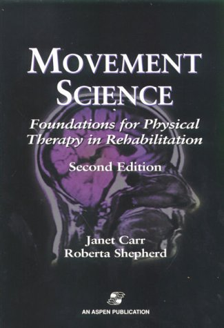 9780834217478: Movement Science: Foundations for Physical Therapy in Rehabilitation
