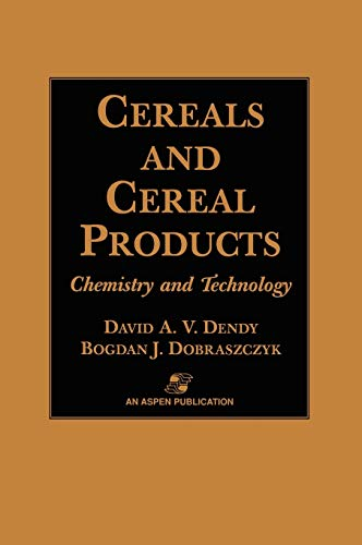 9780834217676: Cereals and Cereal Products: Technology and Chemistry (Food Products Series)