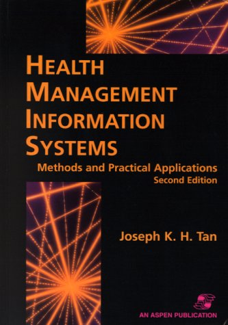 9780834217775: Health Management Information Systems: Methods and Practical Applications