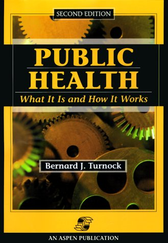 9780834218116: Public Health: What It Is and How It Works