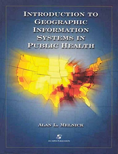 9780834218789: Introduction to Geographic Information Systems in Public Health