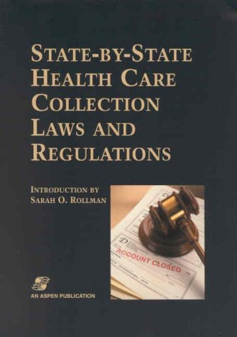 9780834218819: State-by-State Health Care Collection Laws and Regulations