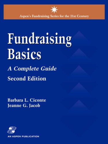 Fund Raising Basics: A Complete Guide (Aspen's Fundraising Series for the 21st Century): ...