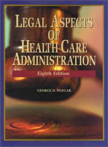 9780834219113: Legal Aspects of Health Care Administration