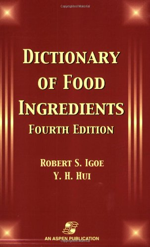 9780834219526: Dictionary of Food Ingredients, Fourth Edition