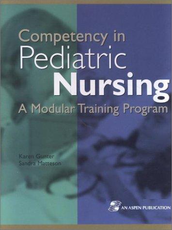 9780834219670: Competency in Pediatric Nursing: A Modular Training Program (Binder with CD-ROM)