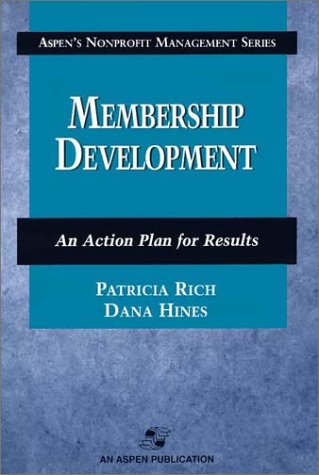9780834219717: Membership Development: An Action Plan for Results (Aspen's Nonprofit Management Series)