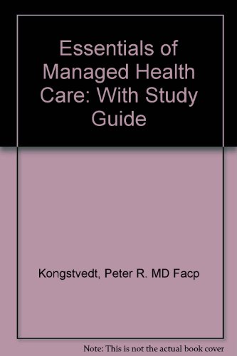 9780834219854: Essentials of Managed Health Care (includes Study Guide)