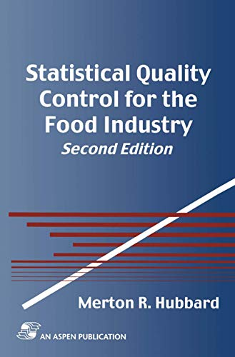 9780834220935: Statistical Quality Control for the Food Industry