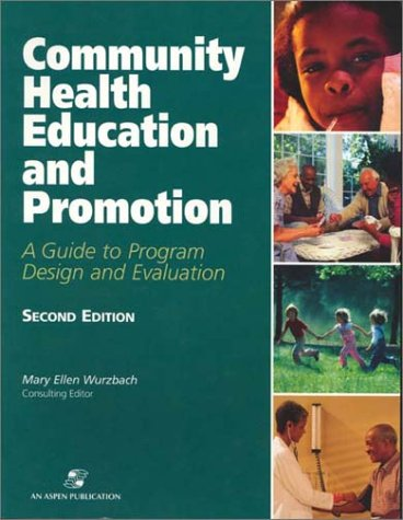 9780834220973: Community Health Education and Promotion: A Guide to Program Design and Evaluation, Second Edition