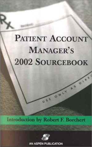 9780834221161: Patient Account Manager's 2002 Sourcebook