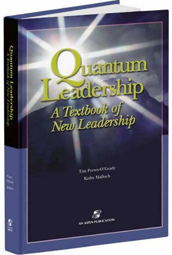 9780834221185: Quantum Leadership: A Textbook of New Leadership