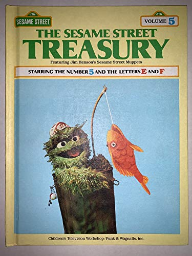 9780834300576: The Sesame Street Treasury, Vol. 5: Starring the Number 5 and the Letters E and F