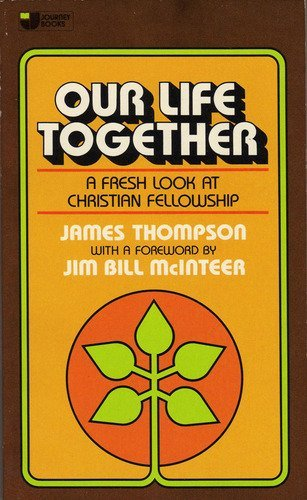 9780834400955: Our life together (Journey books)