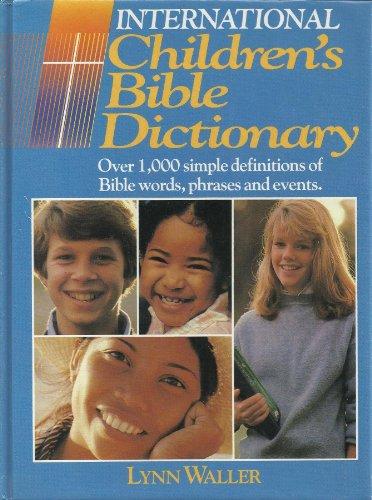 9780834401495: International Childrens Bible Dictionary