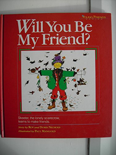 9780834401556: Will You Be My Friend (Young Friends Series)