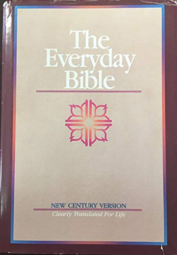 9780834401679: The Everyday Bible: New Century Version: Clearly Translated for Life