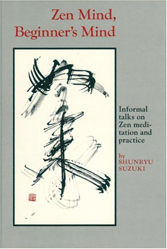 9780834800526: Zen Mind, Beginner's Mind: Informal Talks On Zen Meditation And Practice