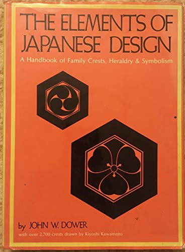 9780834800557: The Elements of Japanese Design: A Handbook of Family Crests, Heraldry and Symbolism
