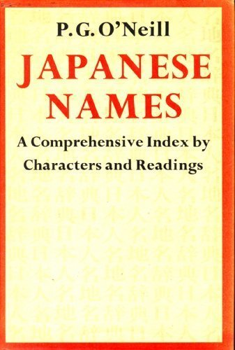 9780834800601: Japanese Names: A Comprehensive Index by Characters and Readings (English and Japanese Edition)