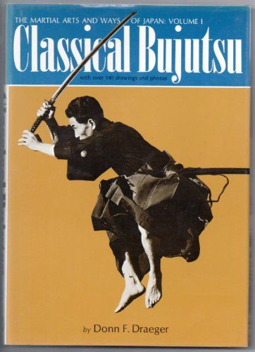 9780834800717: Martial Arts and Ways of Japan: Classical Bujutsu v. 1