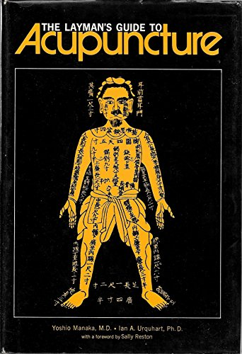 9780834800724: Layman's Guide to Acupuncture
