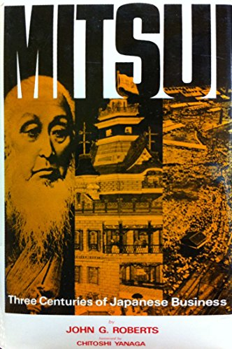 9780834800809: Mitsui: Three Centuries of Japanese Business