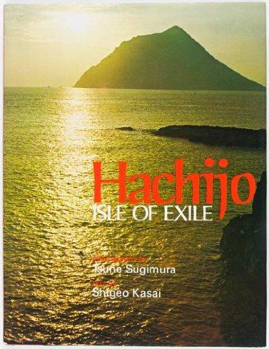 Hachijo: Isle of Exile: Sugimura, Tsune, Kasai, Shigeo