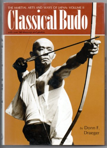 9780834800861: Classical Budo (The Martial Arts and Ways of Japan, Vol. 2)