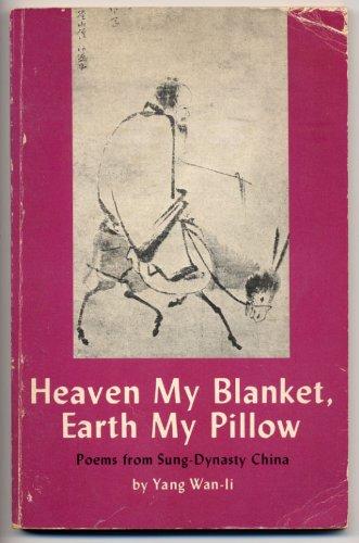 9780834801035: Heaven My Blanket, Earth My Pillow