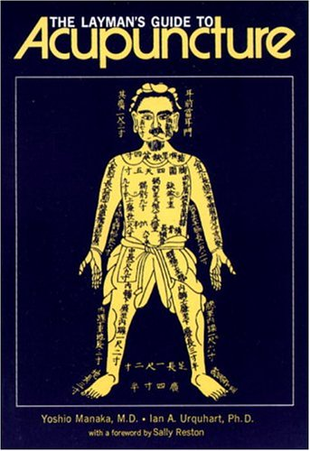 9780834801073: The Layman's Guide to Acupuncture