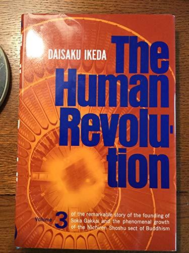 Human Revolution-Volume 3: Ikeda, Daisaku