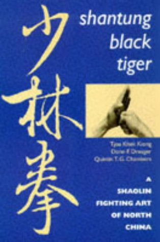 9780834801226: Shantung Black Tiger: A Shaolin Fighting Art of North China