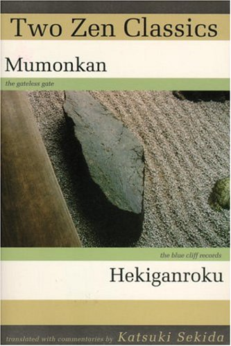 9780834801301: Two Zen Classics: Mumonkan and Hekiganroku
