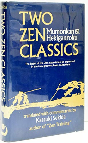 9780834801318: Two Zen Classics: Mumonkan and Hekiganroku